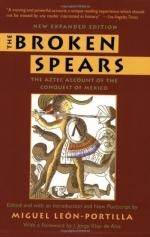 The Broken Spears 2007 Revised Edition: The Aztec Account of the Conquest of Mexico by Miguel León-Portilla