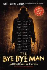 The Bye Bye Man by Robert Damon Schneck