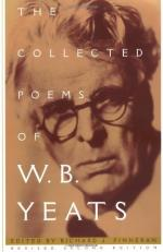 The Collected Poems of W.B. Yeats by William Butler Yeats