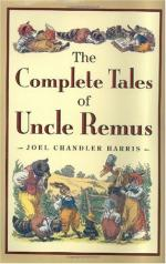 The Complete Tales of Uncle Remus by Joel Chandler Harris