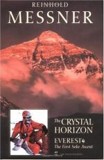 The Crystal Horizon Everest-the First Solo Ascent by Reinhold Messner