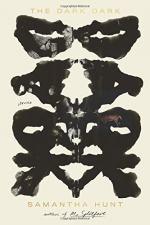 The Dark Dark by Hunt, Samantha