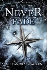 The Darkest Minds: Never Fade by Alexandra Bracken