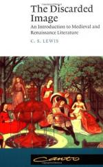 The Discarded Image: An Introduction to Medieval and Renaissance Literature by C. S. Lewis