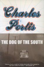 The Dog of the South by Charles Portis