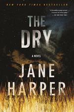The Dry: A Novel by Jane Harper