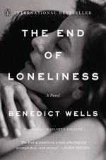 The End of Loneliness by  Charlotte Collins and Benedict Wells
