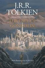 The Fall of Gondolin by J.R.R. Tolkien