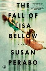 The Fall of Lisa Bellow by Perabo, Susan