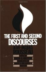 The First and Second Discourses: By Jean-Jacques Rousseau by Roger Masters