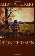 The Frontiersmen: A Narrative by Allan W. Eckert