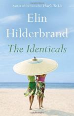 The Identicals by Hilderbrand, Elin