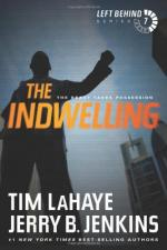 The Indwelling: The Beast Takes Possession by Tim LaHaye