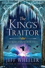 The King's Traitor by Jeff Wheeler
