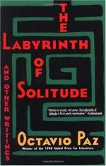 The Labyrinth of Solitude: Life and Thought in Mexico by Octavio Paz
