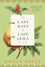 The Last Days of Café Leila by Bijan, Donia