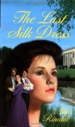 The Last Silk Dress by Ann Rinaldi