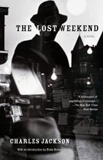 The Lost Weekend: A Novel by Jackson, Charles
