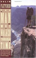 The Man Who Walked Through Time by Colin Fletcher