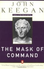 The Mask of Command by John Keegan