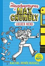The Misadventures of Max Crumbly 1: Locker Hero by Rachel Renee Russell