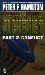 The Neutronium Alchemist Conflict by Peter F. Hamilton