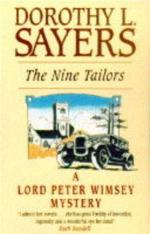The Nine Tailors: Changes Rung on an Old Theme in Two Short Touches and Two Full Peals by Dorothy L. Sayers