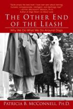 The Other End of the Leash: Why We Do What We Do Around Dogs by Patricia McConnell