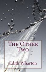 The Other Two (Short Story) by Edith Wharton