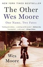 The Other Wes Moore: One Name, Two Fates by Wes Moore