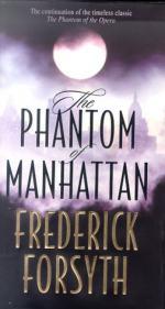 The Phantom of Manhattan by Frederick Forsyth