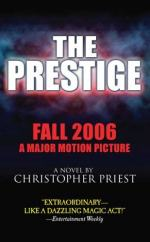 The Prestige by Christopher Priest (novelist)
