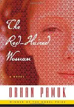 The Red-Haired Woman by Pamuk, Orhan