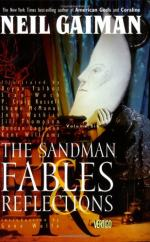The Sandman: Fables and Reflections by Neil Gaiman
