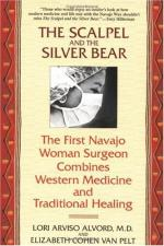 The Scalpel and the Silver Bear by Lori Alvord