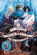 The School For Good and Evil #2: A World Without Princes  by Soman Chainani