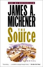 The Source; a Novel by James A. Michener