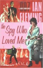 The Spy Who Loved Me by Ian Fleming