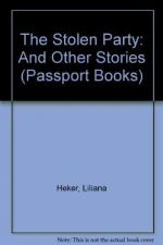 The Stolen Party: And Other Stories by Liliana Heker
