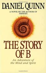 The Story of B by Daniel Quinn