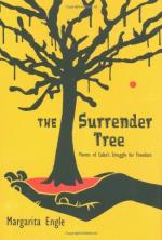 The Surrender Tree: Poems of Cuba's Struggle for Freedom by Margarita Engle