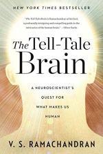 The Tell-Tale Brain by V. S. Ramachandran