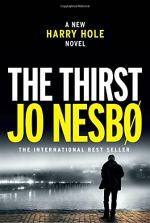The Thirst: A Harry Hole Novel by Jo Nesbo