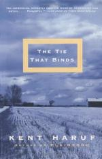 The Tie That Binds: A Novel by Kent Haruf