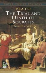 The Trial and Death of Socrates: Four Dialogues by Plato