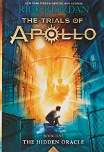 The Trials of Apollo, Book 1: The Hidden Oracle by Rick Riordan