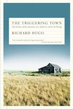 The Triggering Town: Lectures and Essays on Poetry and Writing by Richard Hugo