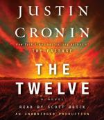The Twelve (Book Two of the Passage Trilogy): A Novel by Justin Cronin