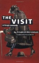 The Visit: A Tragi-comedy by Friedrich Dürrenmatt