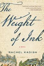 The Weight of Ink by Kadish, Rachel